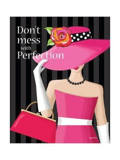 Don't Mess With Perfection by Kathy Middlebrook Art Print Collages D'images, Framed Art Prints, Fine Art Prints, Baumgarten, Wal Art, Pink Home Decor, Pink Wall Art, Fashion Art, Fashion Design