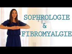 ▶ Sophrologie et fibromyalgie - YouTube
