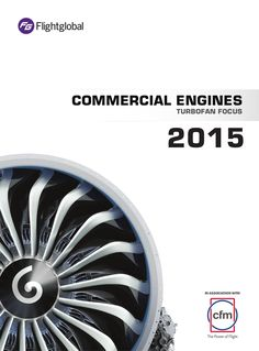 """I'd like to share """"Commercial Engines 2014 and 2015 """" special report by Flightglobal in association with CFM. In this reports you can find: Commercial engines: manufacturer market share Engine mark. Electric Aircraft, Fixed Wing Aircraft, Aircraft Maintenance, Aircraft Engine, Commercial Aircraft, Military Aircraft, Insight, How To Memorize Things, Engineering"""