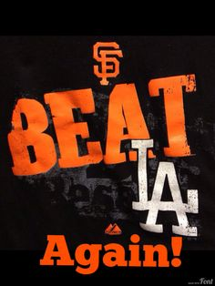 SF Giants~Beat LA~again! Great game !  Very stressful, but great !  This completed my Mother's Day !