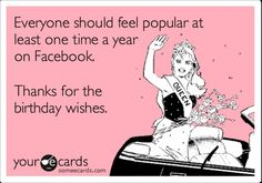 Best birthday wishes funny for her hilarious ecards ideas Thank You Quotes For Birthday, Thank You For Birthday Wishes, Funny Happy Birthday Wishes, Birthday Thanks, Birthday Wishes Quotes, Happy Birthday Images, Happy Birthday Greetings, Birthday Messages, Funny Birthday Cards