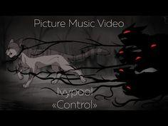 [WARRIORS] Ivypool|PMV|Control - YouTube