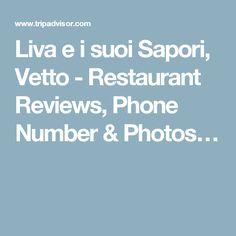 Liva e i suoi Sapori, Vetto - Restaurant Reviews, Phone Number & Photos…