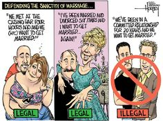Defending the Sanctity of Marriage, Cartoon by David Horsey