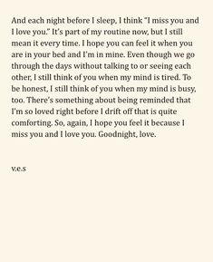This sounds so special but kinda sad. I wonder what happened here. love quote goodnight v. Soulmate Love Quotes, Real Quotes, Mood Quotes, Life Quotes, Qoutes, Deep Quotes About Love, Love Quotes For Him, Quotes To Live By, Heartbroken Quotes