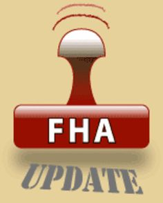 GREAT NEWS FOR FHA BORROWERS! The U.S. Housing and Urban Development  Secretary recently announced that the FHA (Federal Housing Administration) is going