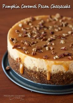 Pumpkin Caramel Pecan Cheesecake | Pressure Cooking Today