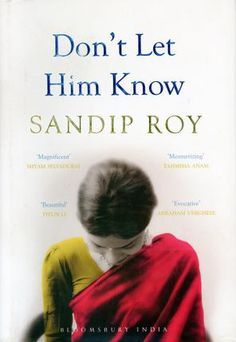 Dont let him know; by Sandip Roy