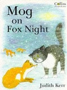 Mog on Fox Night: Kerr, Judith Mog The Cat, Young Fox, Night Book, Types Of Books, Animal Books, Children's Picture Books, World Of Books, Chapter Books, Cat Art