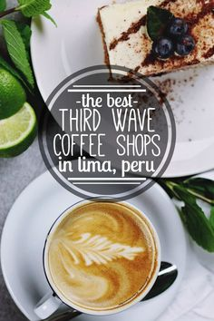 Lima, Peru is a foodie mecca in a country that produces incredible coffee. Use our list & map of the best third wave coffee shops in Lima for your next cup!