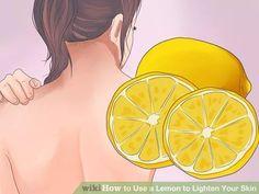 Image titled Use a Lemon to Lighten Your Skin Step 6