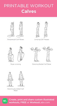 Calves: my visual workout created at WorkoutLabs.com • Click through to customize and download as a FREE PDF! #customworkout