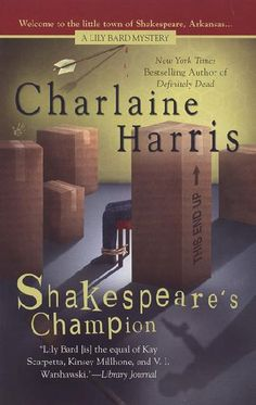 The Lily Bard Mysteries by Charlaine Harris