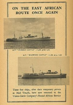 Travelled Beira to Cape Town 1955 on the Warwick Castle. The swimming pool was canvas stretched over opening of cargo hold.Union Castle East Africa Service Ad 1951