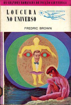 Marcianos Como No Cinema: Fredric Brown - O Solipsista