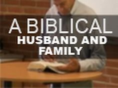 ▶ A Biblical Husband and Family - Paul Washer - YouTube - this was recommended to me, and I haven't watched it yet. Wanted to save it somewhere I would remember to look at it. I can't comment yet.