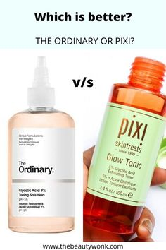 Check out this detailed comparison post between the two cult favourite glycolic acid toners - The Ordinary Glycolic Acid Toner and Pixi Glow Tonic. Which one is better for your skin? #pixi #theordinary