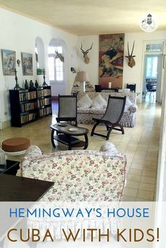 Cuba With Kids: Ernest Hemingways Home in Havana. Located 10 miles east of Havana in the small town of San Francisco de Paula is Finca Vigia (the lookout farm) and former home of American novelist, short story writer, and journalist, Ernest Hemingway.