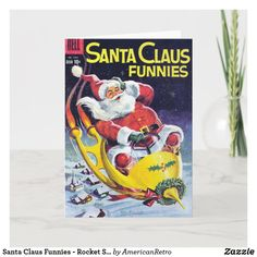 Santa Claus Funnies - Rocket Sled Holiday Card Retro Christmas Decorations, Vintage Christmas Images, Christmas Love, Christmas Pictures, Holiday Postcards, Holiday Cards, Get Well Cards, Christmas Card Holders, Sled