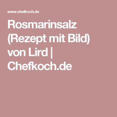 Rosmarinsalz (Rezept mit Bild) von Lird | Chefkoch.de