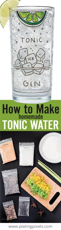 Learn how to make tonic water the easy way. A fun way to enjoy cocktails and impress your guests. Made from citrus, barks, herbs, spices and simple syrup. Perfect for gin and tonic cocktails. Plus it's vegan and gluten free. - www.platingpixels.com