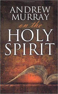 Discover, with Andrew Murray, the secret of how to live for Christ in His strength instead of your own efforts. A dynamic, joyful life that is filled with the presence of the Holy Spirit can be yours today! #AndrewMurray #HolySpirit
