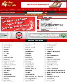 2008 yılı sonunda izmirli bir ajans için yapılan sonra geri alınan web sayfası. http://www.rehberdenizli.com