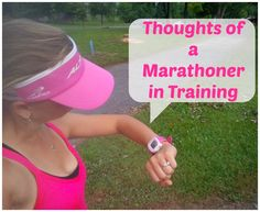 Thoughts from a Marathoner in Training