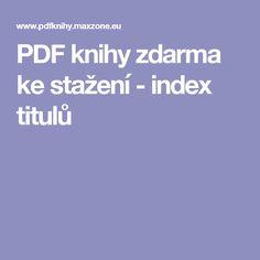 PDF knihy zdarma ke stažení - index titulů Pdf, Free, Author