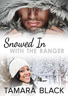 Free at posting Snowed in With the Ranger: BWWM Interracial Romance by Tamara Black http://www.amazon.com/dp/B017BBXXAY/ref=cm_sw_r_pi_dp_b9Yywb061B1H1