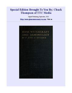 Irish Witchcraft and Demonology by Chuck Thompson via slideshare