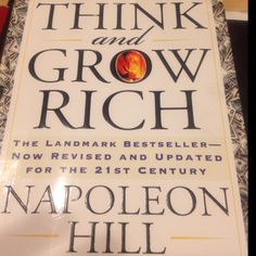 Think and Grow Rich by Napolean Hill  READ IT!!