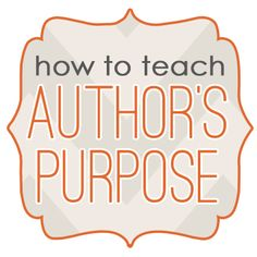 How to Teach Author's Purpose - great list of books to use!