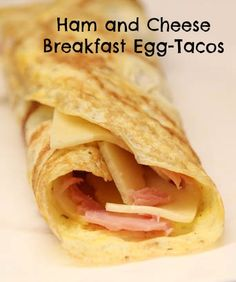 Ham and Cheese Breakfast Egg-Tacos from 5DollarDinners.com