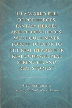 Here's a quote to point kids toward heroes worth their time!