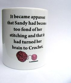 Personalized Crochet Mug -  Crochet for brains mug - Kelly Connor Designs