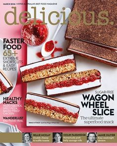 @deliciousAUS #2016 #March #covers #wagonwheel #fastfood #healthy #recipes #snacks #jamieoliver #billiemckay #colinfassnidge #shortcuts #easy