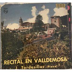 RECITAL EN VALLDEMOSA J. TORDESILLAS PIANO VINILO