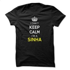 I Cant Keep Calm Im A SINHA - #hoodie #hoodies/sweatshirts