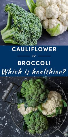 a breakdown of cauliflower vs. broccoli from a nutritional perspective