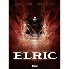Elric - Elric, T1