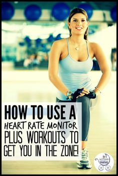 Heart rate monitor 101 -- plus workouts to get into the zone!