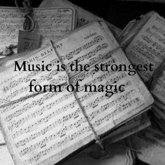 Music is the strongest form of magic...it unlocks worship and allows you to touch God.
