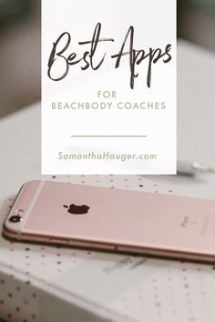 Successful Beachbody Coach Series. Sharing the best apps for a successful beachbody coach.