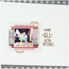 I Want All of the Kittens by Tracy Banks, using the Scraptastic Club Sweater Weather kit