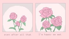 I'm so happy i met you. But i think this is enough for both of us Quote Aesthetic, Pink Aesthetic, Aesthetic Pictures, Flower Yellow, Bloom Quotes, Jm Barrie, Revolutionary Girl Utena, Foto Gif, My Champion