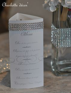 Menu to Decorate Wedding Table: Announcement by charlotte-decor - Decoration For Home Wedding Place Cards, Wedding Menu, Wedding Table, Diy Wedding, Wedding Favors, Chapel Wedding, Bling Wedding Decorations, Reception Decorations, Wedding Themes