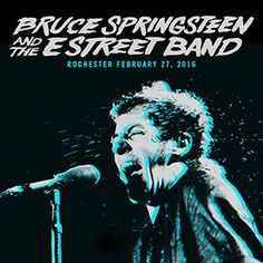 live.brucespringsteen.net - Download Bruce Springsteen & The E Street Band February 27, 2016, Blue Cross Arena, Rochester, NY MP3 and FLAC