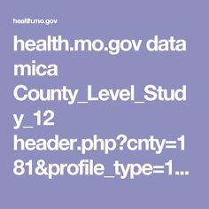 health.mo.gov data mica County_Level_Study_12 header.php?cnty=181&profile_type=1&chkBox=C