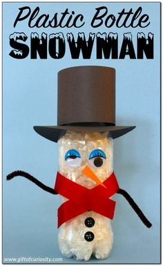 Plastic bottle snowman craft - Gift of Curiosity Crafts For Seniors, Crafts For Kids, Arts And Crafts, Senior Crafts, Winter Activities For Kids, Science Activities For Kids, Preschool Winter, Snowman Crafts, Christmas Crafts